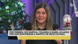 'Me encerré en un clóset a llorar': Martha Figueroa revela por qué la despidieron de 'Netas Divinas'