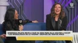 Dominika Paleta confiesa que Stephanie Salas le enseñó a ¡fingir un gemido!