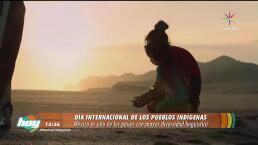 Hoy es el Día Internacional de los pueblos Indígenas
