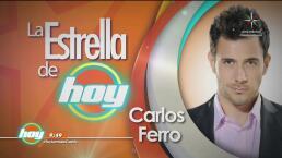 ESTRELLA DE HOY: Carlos Ferro