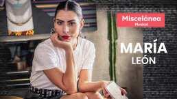 Música de cantina, de dolidos y para trapear: María León nos revela la canción perfecta para cada momento