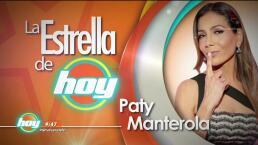 LA ESTRELLA DE HOY: Paty Manterola