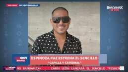 Espinoza Paz estrena el sencillo 'Capilla y Catedral'