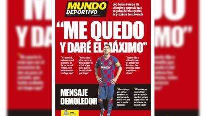 El astro argentino anunció que se quedará en el Barcelona y así reaccionó la prensa internacional.