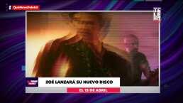 Zoé anuncia la fecha de lanzamiento de su nuevo álbum