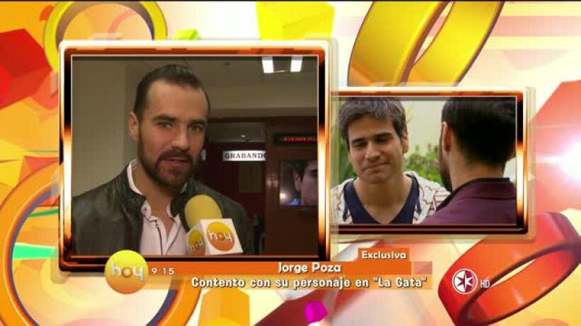 Jorge Poza contento con su personaje en La Gata