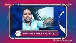 Arturo Valdez, 'El Pollo', habla sobre cómo se enteró que tuvo Covid-19