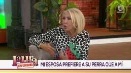 Hombre acusa en 'Laura sin censura' a su esposa, dice que quiere más a su mascota que a él