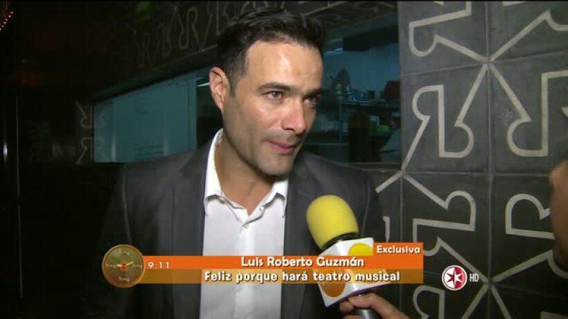 Luis Roberto Guzman hará Teatro Musical HOY