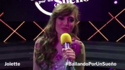 Jolette espera tu apoyo en Bailando por un Sueño