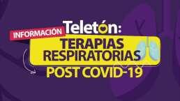 Terapias respiratorias post COVID-19  #TeletónAnteElCOVID #NosMueveMéxico