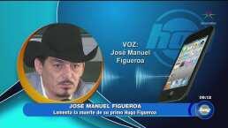 José Manuel Figueroa lamenta el asesinato de su primo Hugo Figueroa