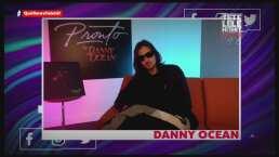 Danny Ocean narra cómo surgió su nuevo tema 'Pronto'