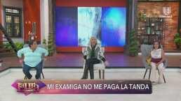 Laura sin censura: Mujer le pide ayuda a Laura Bozzo porque su examiga se niega a pagarle 'la tanda'