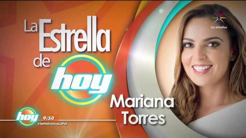 LA ESTRELLA DE HOY: Mariana Torres