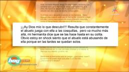 Confesiones: Sospecho que mi abuelo abusa de mi hermanita