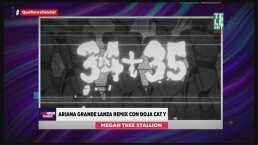 Ariana Grande lanza remix de '34+35' con Doja Cat y Megan Thee Stallion con letras más picantes