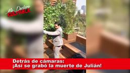 Detrás de cámaras: ¡Así se grabó la muerte de Julián!
