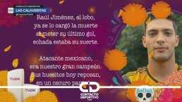 Las calaveritas literarias de Raúl Jiménez y 'Tecatito' Corona