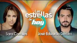 Las Estrellas de Hoy: Sara Corrales y José Eduardo Derbez