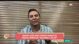 Edwin Luna presenta su nuevo sencillo 'Saludos a Mi Ex' y planea próximo concierto online