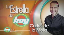 La Estrella de Hoy: Carlos de la Mota