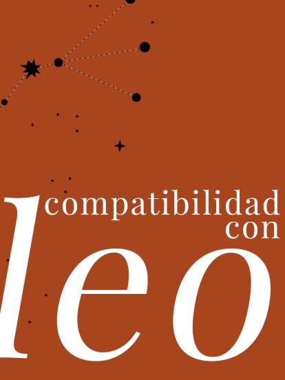 ¿Quieres saber qué tan compatible es Leo con el resto de los signos? Aquí te lo decimos: