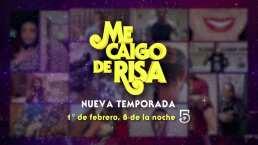 Conoce la fecha de estreno de la nueva temporada de Me Caigo de Risa