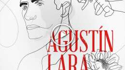 Carta a mi amado amor: de Agustín Lara a Mónica