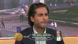 Raúl Araiza vivió uno de los momentos más difíciles al anunciar la muerte de su padre en HOY